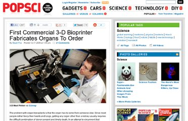 http://www.popsci.com/science/article/2009-12/3-d-bio-printer-fabricates-organs-order