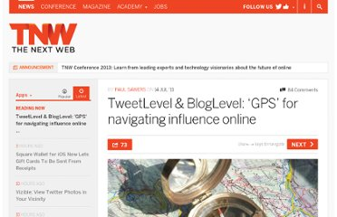 http://thenextweb.com/apps/2011/07/14/tweetlevel-bloglevel-gps-for-navigating-influence-online/