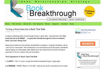 http://www.bookbreakthrough.com/workshop/good-idea-into-a-book-that-sells