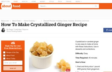 http://homecooking.about.com/od/dessertrecipes/ht/crystalginger.htm