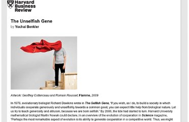 http://hbr.org/2011/07/the-unselfish-gene/ar/pr