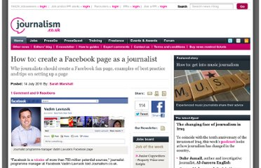 http://www.journalism.co.uk/skills/how-to-create-a-facebook-page-as-a-journalist/s7/a545095/