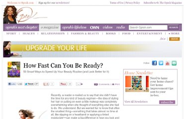 http://www.oprah.com/style/50-Ways-to-Speed-Up-Your-Beauty-Routine?SiteID=stumble-style-how-fast-can-you-be-ready