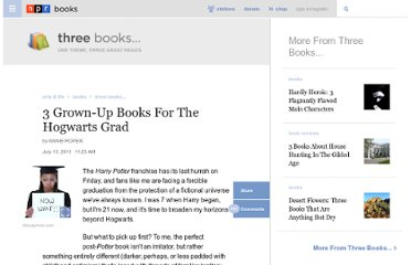 http://www.npr.org/2011/07/14/137802346/3-grown-up-books-for-the-hogwarts-grad