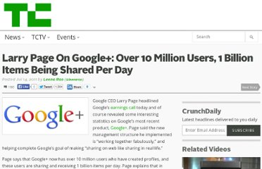 http://techcrunch.com/2011/07/14/larry-page-on-google-over-10-million-users-1-billion-items-shared/