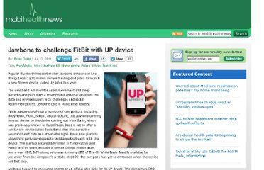 http://mobihealthnews.com/11870/jawbone-to-challenge-fitbit-with-up-device/