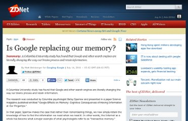 http://www.zdnet.com/blog/google/is-google-replacing-our-memory/3132