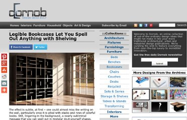 http://dornob.com/legible-bookcase-lets-you-spell-out-anything-with-shelving/
