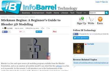 http://www.infobarrel.com/Stickman_Begins:_A_Beginner%27s_Guide_to_Blender_3D_Modeling