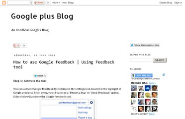 http://googlepluses.blogspot.com/2011/07/how-to-use-google-feedback-using.html