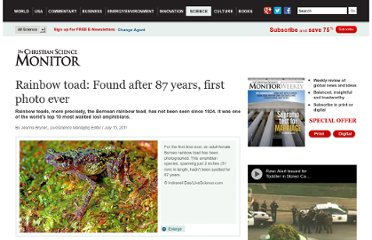 http://www.csmonitor.com/Science/2011/0715/Rainbow-toad-Found-after-87-years-first-photo-ever