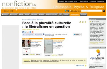 http://www.nonfiction.fr/article-2801-face_a_la_pluralite_culturelle__le_liberalisme_en_question.htm