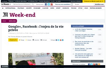http://www.lemonde.fr/week-end/article/2011/07/15/google-facebook-l-enjeu-de-la-vie-privee_1548925_1477893.html