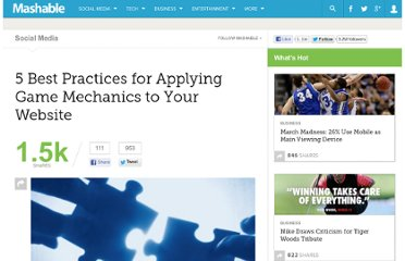 http://mashable.com/2011/07/15/5-best-practices-for-applying-game-mechanics-to-your-website/
