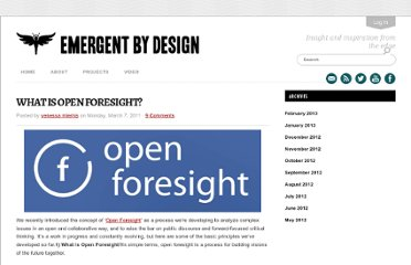 http://emergentbydesign.com/2011/03/07/what-is-open-foresight/