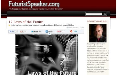 http://www.futuristspeaker.com/2011/02/12-laws-of-the-future/