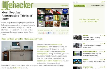 http://lifehacker.com/5430909/most-popular-repurposing-tricks-of-2009