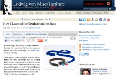 http://mises.org/daily/5376/How-I-Learned-the-Truth-about-the-State