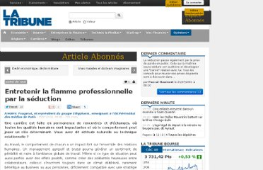 http://www.latribune.fr/opinions/20110715trib000636488/entretenir-la-flamme-professionnelle-par-la-seduction-.html