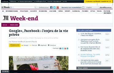 http://www.lemonde.fr/week-end/article/2011/07/15/google-facebook-l-enjeu-de-la-vie-privee_1548925_1477893.html#xtor=AL-32280258