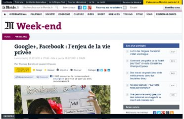 http://www.lemonde.fr/week-end/article/2011/07/15/google-facebook-l-enjeu-de-la-vie-privee_1548925_1477893.html#xtor=EPR-32280468-[NL_weekend]-20110716
