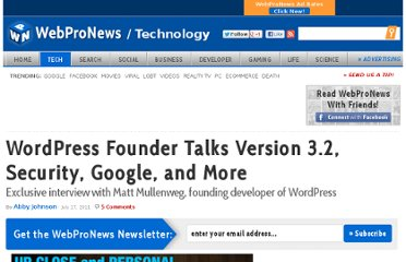 http://www.webpronews.com/wordpress-founder-talks-version-3-2-security-google-and-more-2011-07