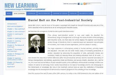 http://newlearningonline.com/new-learning/chapter-3-learning-for-work/daniel-bell-on-the-post-industrial-society/