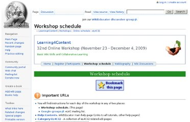 http://www.wikieducator.org/Learning4Content/Workshops/Online_schedule/eL4C32/Workshop_schedule