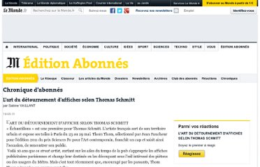 http://www.lemonde.fr/idees/chronique/2011/05/19/l-art-du-detournement-d-affiches-selon-thomas-schmitt_1524550_3232.html