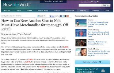 http://www.howlifeworks.com/shopping/How_to_Use_New_Auction_Sites_to_Nab_MustHave_Merchandise_for_up_to_95_Off_Retail_974?AG_ID=1062&cid=7340ax