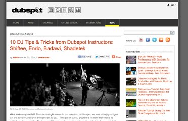 http://blog.dubspot.com/ten-tips-for-djs/