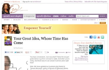 http://www.oprah.com/omagazine/Your-Great-Idea-Whose-Time-Has-Come?SiteID=stumble-omag-your-great-idea-whos-time-has-come
