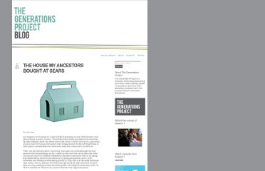 http://generationstv.blogspot.com/2010/09/house-my-ancestors-bought-at-sears.html