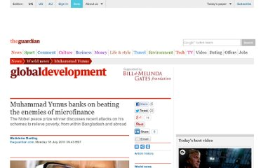 http://www.guardian.co.uk/world/2011/jul/18/muhammad-yunus-microfinance-bangladesh