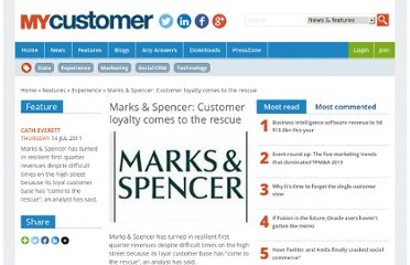 http://www.mycustomer.com/topic/customer-experience/marks-spencer-customer-loyalty-comes-rescue/127876