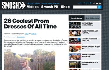 http://www.smosh.com/smosh-pit/photos/best-prom-dresses