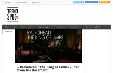 http://www.trendspotin.com/radiohead-the-king-of-limbs-live-from-the-basement/trendspotin