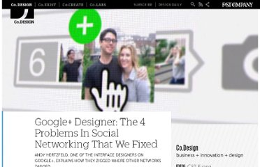 http://www.fastcodesign.com/1664523/google-designer-the-4-problems-in-social-networking-that-we-fixed