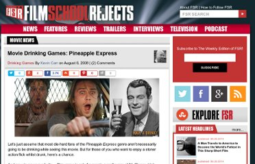 http://www.filmschoolrejects.com/drinking-games/movie-drinking-games-pineapple-express.php