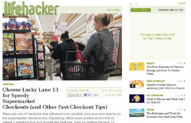 http://lifehacker.com/5822559/choose-lucky-lane-13-for-speedy-supermarket-checkouts-and-other-tips