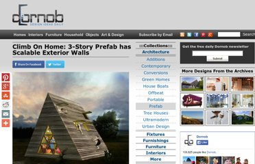 http://dornob.com/climb-on-home-3-story-prefab-has-scalable-exterior-walls/