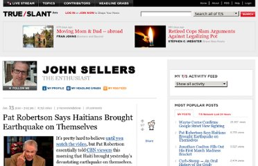 http://trueslant.com/johnsellers/2010/01/13/pat-robertson-says-that-haitians-brought-earthquake-on-themselves/