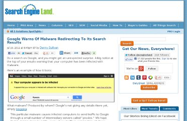 http://searchengineland.com/google-warns-of-malware-redirecting-to-its-search-listings-86426