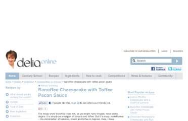 http://www.deliaonline.com/recipes/galleries/Cheesecakes-to-choose/banoffee-cheesecake-with-toffee-pecan-sauce.html