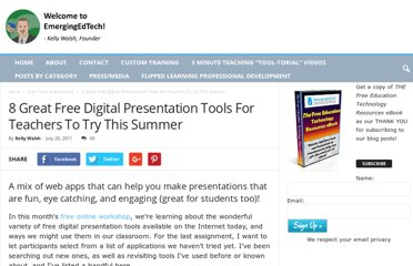 http://www.emergingedtech.com/2011/07/8-great-free-digital-presentation-tools-for-teachers-to-try-this-summer/