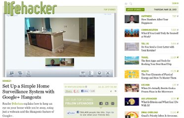 http://lifehacker.com/5822862/set-up-a-home-surveillance-system-with-google%252B-hangouts