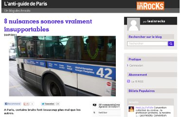 http://blogs.lesinrocks.com/antiguideparis/2011/07/20/8-nuisances-sonores-vraiment-insupportables/