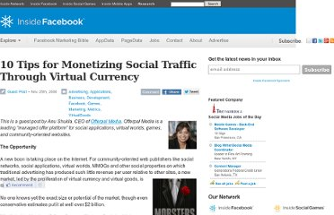 http://www.insidefacebook.com/2008/11/25/10-tips-for-monetizing-social-traffic-through-virtual-currency/