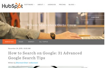 http://blog.hubspot.com/blog/tabid/6307/bid/1264/12-Quick-Tips-To-Search-Google-Like-An-Expert.aspx