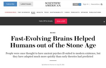 http://www.scientificamerican.com/article.cfm?id=evolutionary-psychology-brain-changes